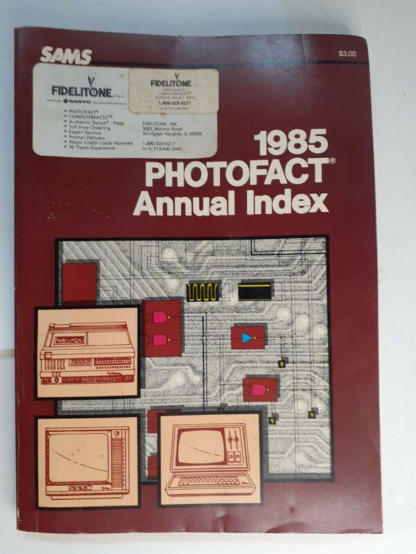 SAMS 1985 PHOTOFACT ANNUAL INDEX  Vintage Paperback