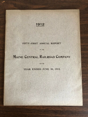 1912 51st Annual Report Maine Central Railroad Company Fold-Out Map