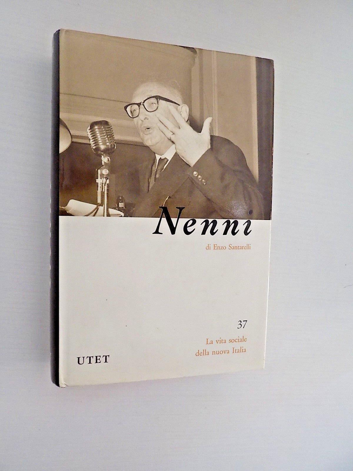 Nenni Enzo Santarelli La Vita Sociale della Nuova Italia n. 37 Utet 1988 - F3