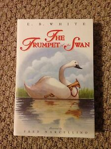 The Trumpet of the Swan by E.B White
