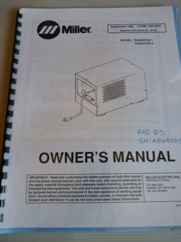 OM-622H Sept 1989 Miller Welding Electric Radiator For Model JK-48 Owners Manual