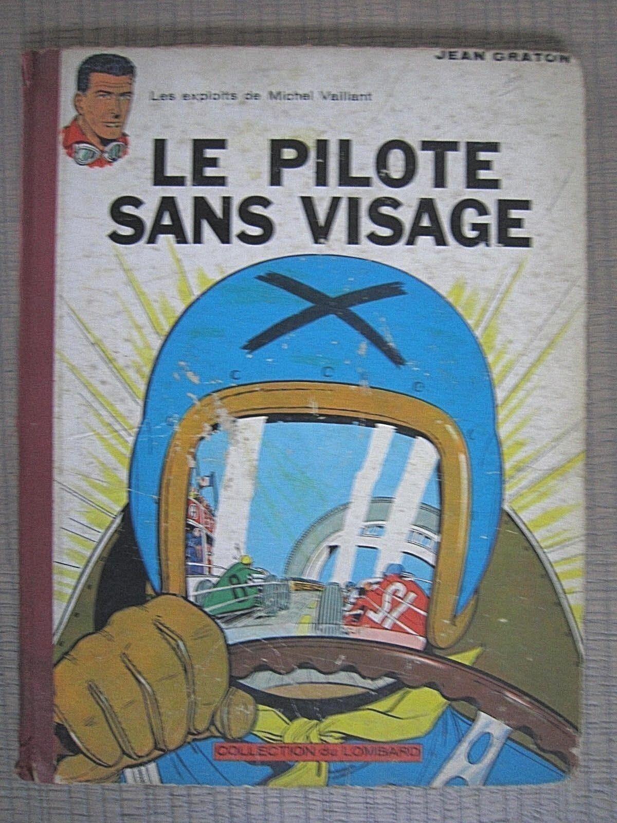 Michel Vaillant : le pilote sans visage - Edition 1962 - état Moyen voir photos