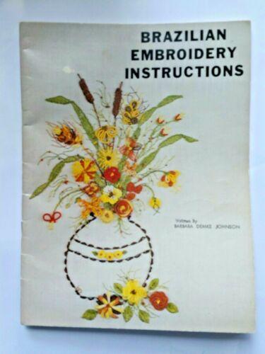 Brazilian Embroidery Instructions Book Demke Johnson 1980