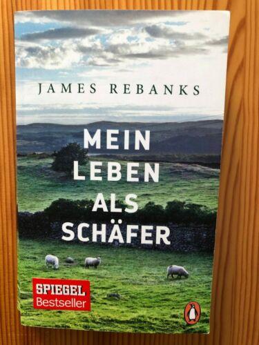 """James Rebanks """"Mein Leben als Schäfer"""""""