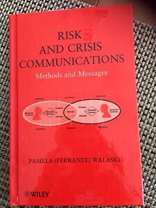 Risk and Crisis Communications