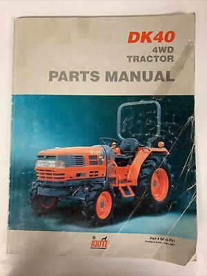 Kioti Parts Manual -- Dk40