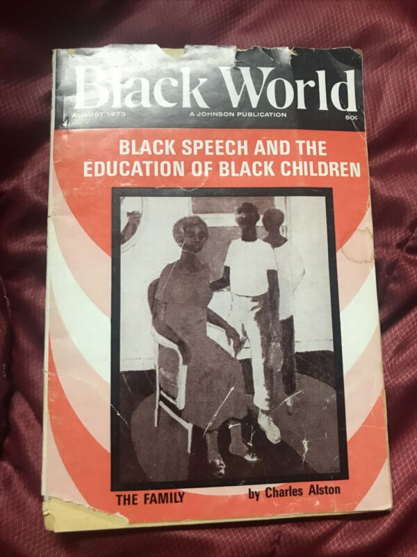 Civil Rights Magazine Black World  Aug. 1973 X312