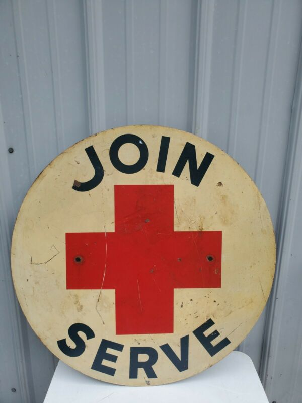 Vintage RED CROSS / JOIN  & SERVE Painted Metal Sign