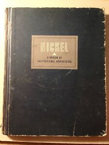 """vintage NICKEL A REVIEW OF INSTITUTIONAL ADVERTISING """"book"""""""