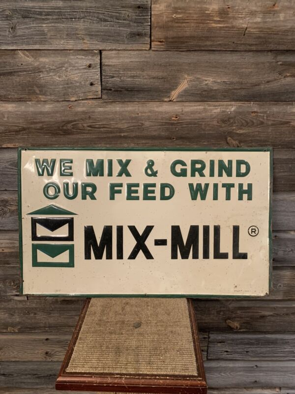 Vintage Feed Sign Tin Embossed Mix-Mill Feed Sign
