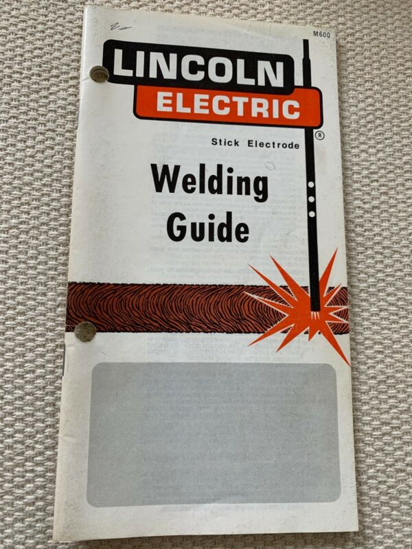 Vintage 1982 Arc Welding Guide Book Lincoln Electric Arc Stick Electrode NICE