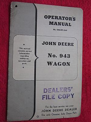 VINTAGE ORIGINAL JOHN DEERE No. 943 WAGON OPERATORS MANUAL