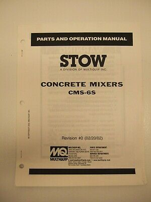 Stow Multiquip Cms-6s Concrete Mixer Parts And Operation Manual