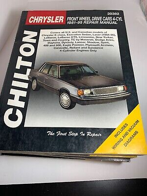 Chrysler Front-Wheel Drive Cars, 4 Cylinder, 1981-95 by Chilton Automotive... Chrysler Front Wheel Drive Car