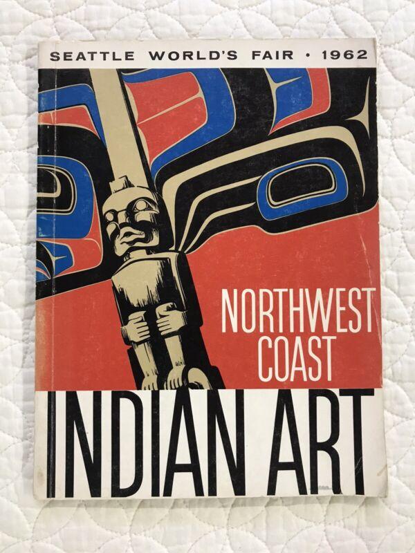1962 Northwest Coast Indian Art Catalog from the Seattle World
