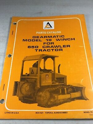 Allis Chalmers Gearmatic Model 19 Winch For 650 Tractor Parts Manual