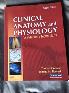 Clinical Anatomy & Physiology for Vet Technicians 2nd edition
