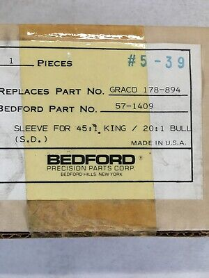 Bedford 57-1409 Graco 178894 Or 178-894 Sleeve For 201 Bulldog 451 King