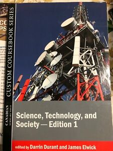 Science, Technology, and Society - Edition 1 York U