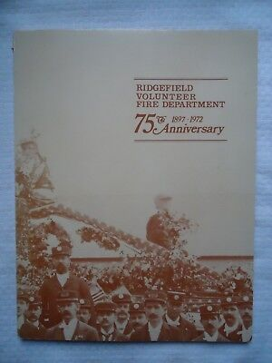 VOLUNTEER FIRE DEPT RIDGEFIELD CT CONNECTICUT SOFTCOVER BOOK 75th  ANNIVERSARY