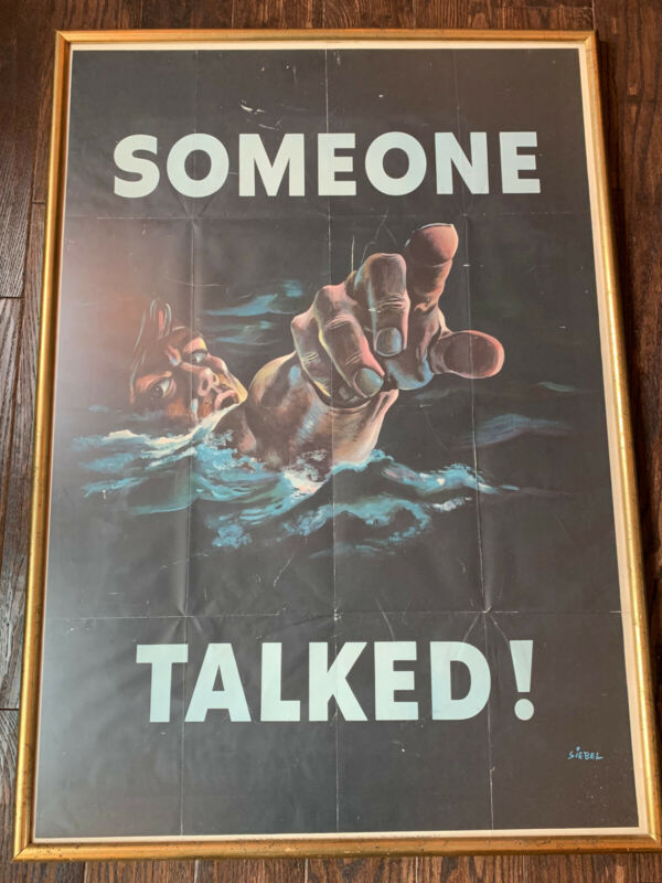 "Superb WWII US Propaganda Poster ""Someone Talked!"", Siebel Framed"
