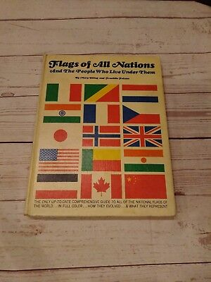 Flags of All Nations And The People Who Live Under Them HardCover Book 1967