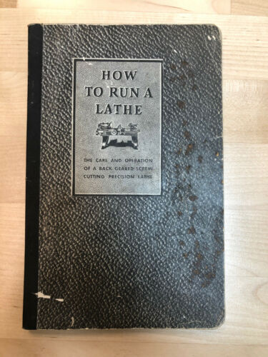 How to Run a Lathe, 32nd Edition, 1935