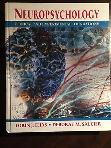 Neuropsychology - Clinical and Experimental Foundations