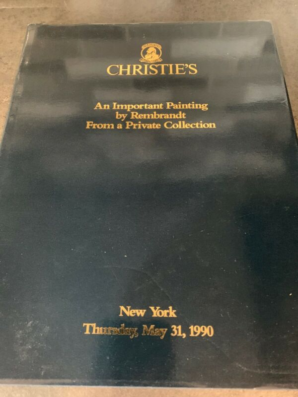 Christie's Rembrandt From A Peivate Collection Auction Catalog May 1990 RARE
