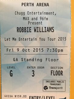 Robbie Williams Concert Ticket  Quinns Rocks Wanneroo Area Preview