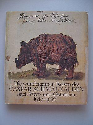 wundersamen Reisen des Caspar Schmalkalden nach West- Ostindien 1642-1652 Indien