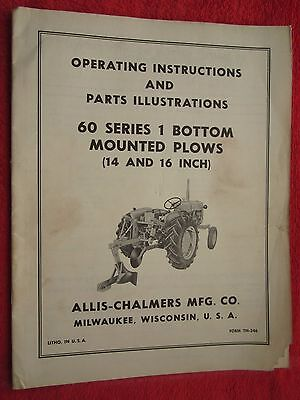 Vintage Allis Chalmers 60 Series 1 Bottom Mounted Plow Operating Parts Manual