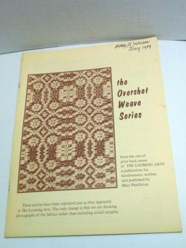 Weaving THE OVERSHOT WEAVE SERIES Looming Arts Honeycomb Italian Methods Warp