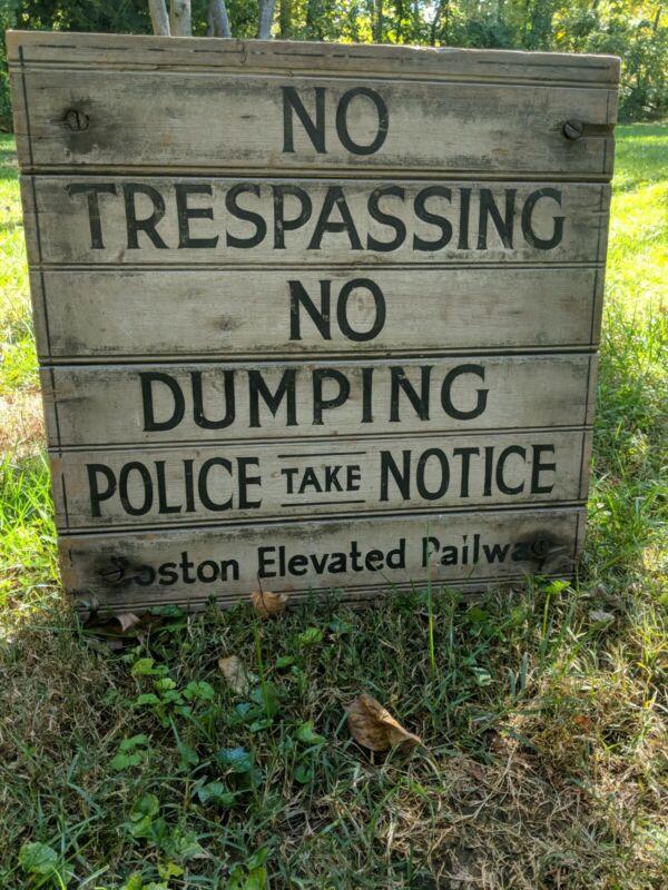 Antique Boston Elevated Railway Primitive Transportation Sign No Trespassing