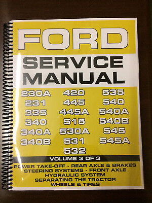 Ford 230a 231 335 340 340a 340b Industrial Tractor Service Manual Overhaul Vol 3