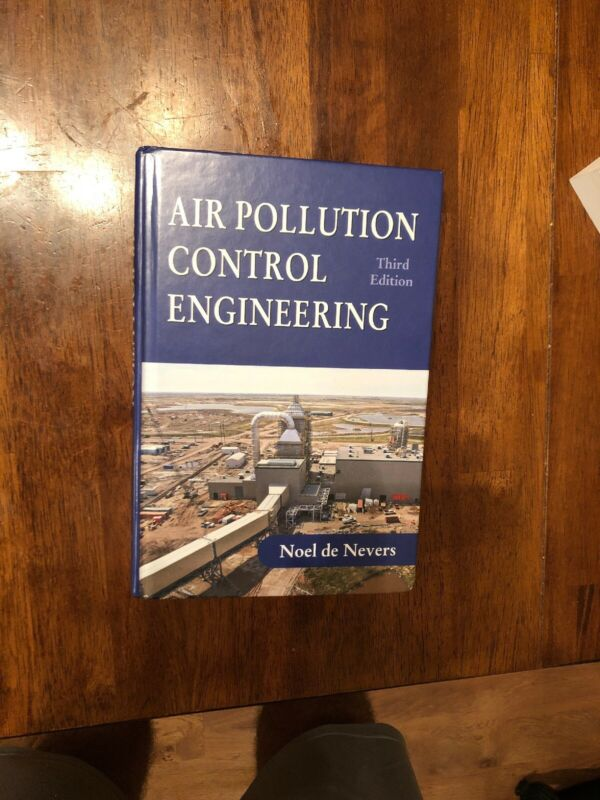 Air Pollution Control Engineering, Hardcover by De Nevers, Noel, Like New Use...