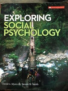 EXPLORING SOCIAL PSYCHOLOGY - Fourth Canadian Edition
