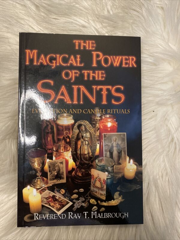 Magical Power of the Saints : Evocation and Candle Rituals, Paperback by Malb...