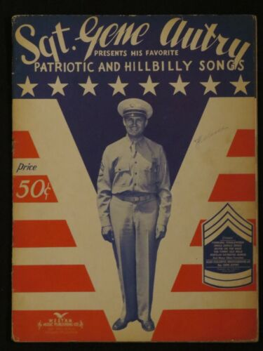 Vintage 1943 Gene Autry Song Book Favorite Patriotic and Hillbilly Songs