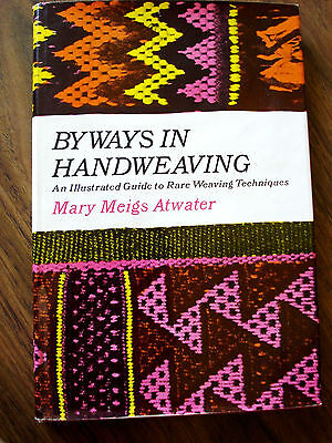 1972 VTG Byways in Handweaving by Mary Maigs Atwater Book