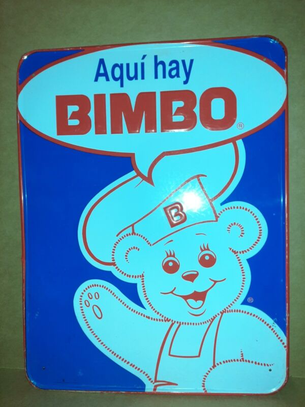 """There is Bimbo bread here (agui hay) Tin ADVERTISING embossed bakery Sign 17x22"""""""