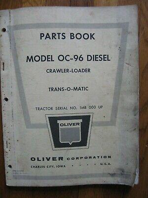 Oliver Oc-96 Diesel Crawler Loader Parts Book Catalog Manual Original