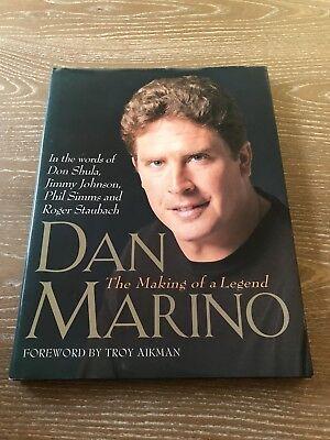 Dan Marino The Making Of A Legend