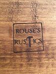 Rouse's Rustics