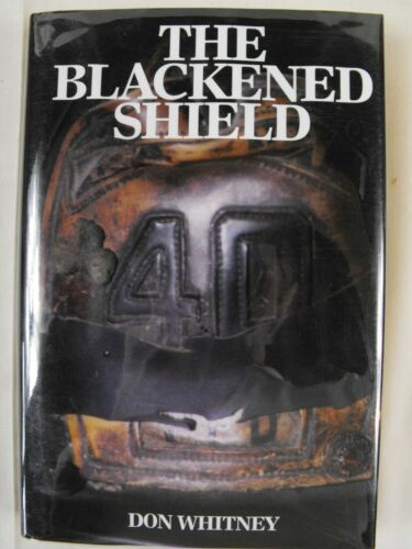 The Blackened Shield by Don Whitney (1999, HC, 1st) SIGNED by Author Portland FD
