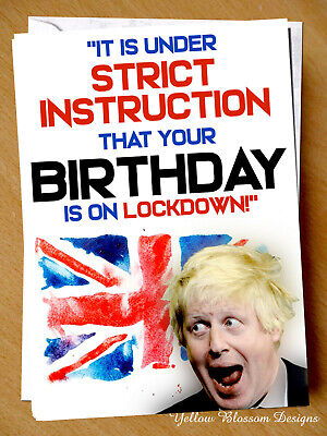 Boris Lockdown Isolation Virus April May Birthday Card Wife Husband Friend Joke