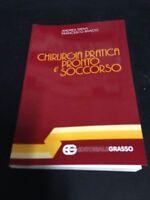 bfc39d7e472e Andrea Trenti - Chirurgia pratica e pronto soccorso - editoriale grasso -  1989. In vendita su
