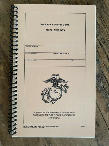 USMC WEAPON RECORD BOOK PART II - TUBE DATA M40A3 M40A1 M40A5 SNIPER LOG