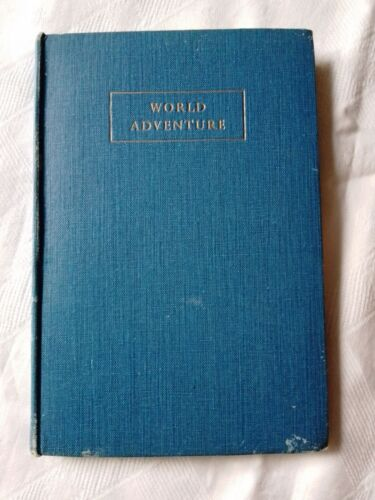 GIRL GUIDES.   WORLD ADVENTURE A Story of the Chief Guide by Marguerite de Beaum