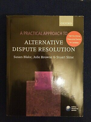A Practical Approach to Alternative Dispute Resolution by Julie Browne, Stuart …